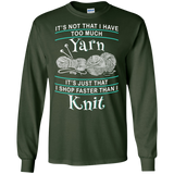 I Shop Faster than I Knit LS Ultra Cotton T-Shirt