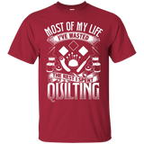 Most of My Life (Quilting) Custom Ultra Cotton T-Shirt - Crafter4Life - 3