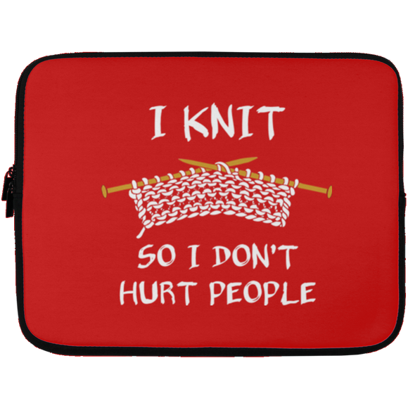 I Knit So I Don't Hurt People Laptop Sleeves
