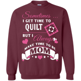 Time-Quilt-Mom Crewneck Sweatshirts - Crafter4Life - 1