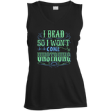 I Bead So I Won't Come Unstrung (aqua) Ladies Sleeveless V-neck - Crafter4Life - 3