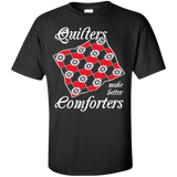 Quilters Make Better Comforters Custom Ultra Cotton T-Shirt - Crafter4Life - 3