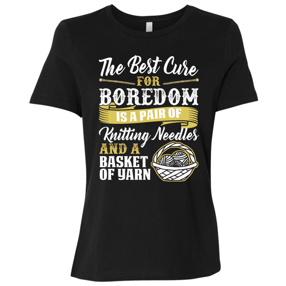 The Best Cure for Boredom is Knitting Ladies Relaxed Jersey Short-Sleeve T-Shirt