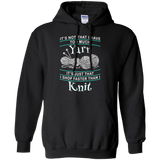 I Shop Faster than I Knit Pullover Hoodie