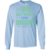 I Bead So I Won't Come Unstrung (aqua) Long Sleeve Ultra Cotton T-Shirt - Crafter4Life - 6