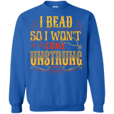 I Bead So I Won't Come Unstrung (gold) Crewneck Sweatshirts - Crafter4Life - 5