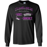 Good Day to Knit or Crochet Long Sleeve T-Shirts - Crafter4Life - 2