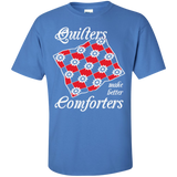 Quilters Make Better Comforters Custom Ultra Cotton T-Shirt - Crafter4Life - 5