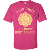 I Crochet So I Don't Hurt People Custom Ultra Cotton T-Shirt - Crafter4Life - 7