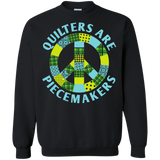 Quilters are Piecemakers Crewneck Sweatshirts - Crafter4Life - 2