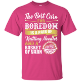 The Best Cure for Boredom is Knitting Ultra Cotton T-Shirt
