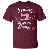 Sewing Keeps Me Going Custom Ultra Cotton T-Shirt - Crafter4Life - 6