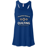 I'm Happiest When I'm Quilting Flowy Racerback Tank
