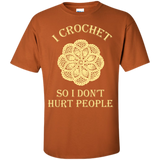 I Crochet So I Don't Hurt People Custom Ultra Cotton T-Shirt - Crafter4Life - 8