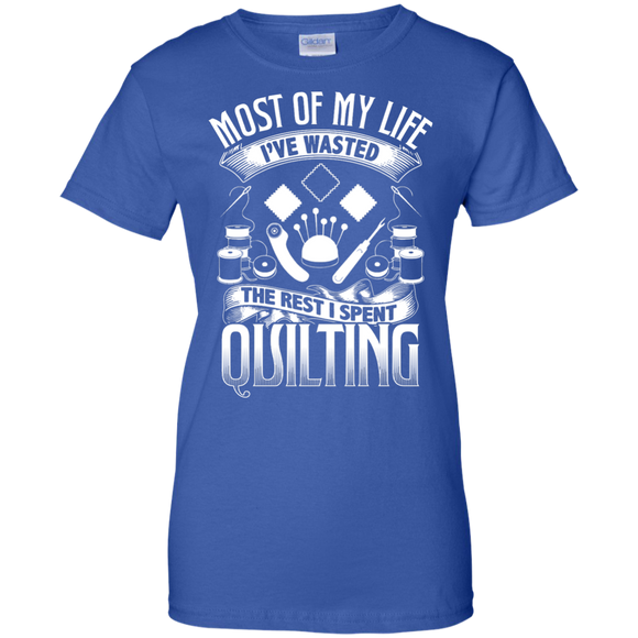 Most of My Life (Quilting) Ladies Custom 100% Cotton T-Shirt - Crafter4Life - 1