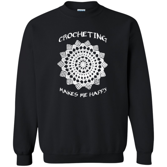Crocheting Makes Me Happy Crewneck Pullover Sweatshirt