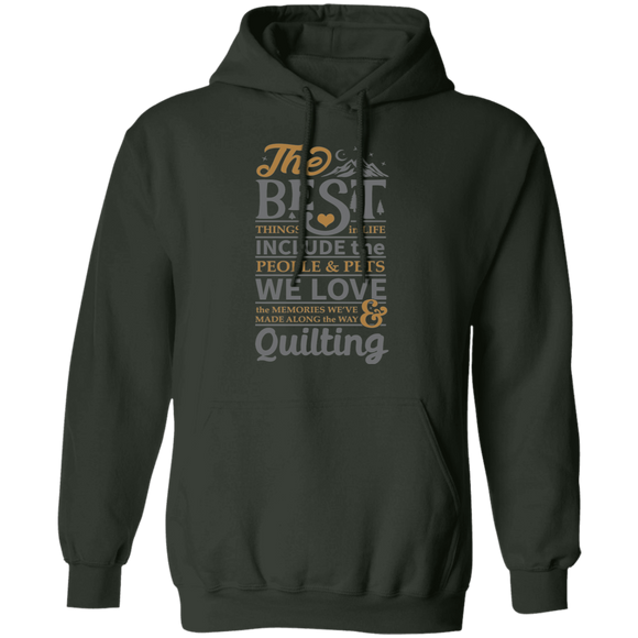 The best things in life - QUILTING Pullover Hoodie