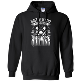 Most of My Life (Quilting) Pullover Hoodies - Crafter4Life - 2