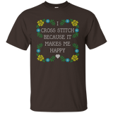 I Cross Stitch Because It Makes Me Happy Custom Ultra Cotton T-Shirt - Crafter4Life - 5