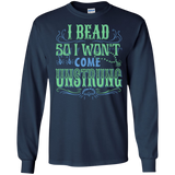 I Bead So I Won't Come Unstrung (aqua) Long Sleeve Ultra Cotton T-Shirt - Crafter4Life - 9