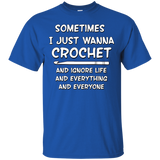 I Just Wanna Crochet Ultra Cotton T-Shirt
