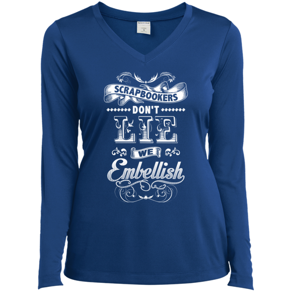 Scrapbookers Don't Lie Ladies Long Sleeve V-neck Tee - Crafter4Life - 1