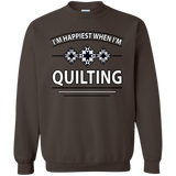 I'm Happiest When I'm Quilting Crewneck Pullover Sweatshirt