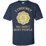 I Crochet So I Don't Hurt People Custom Ultra Cotton T-Shirt - Crafter4Life - 10