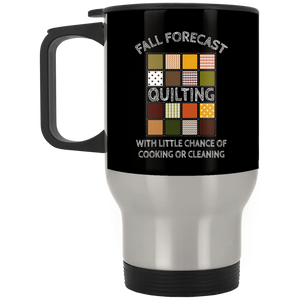 Fall Forecast - Quilting Stainless Travel Mug