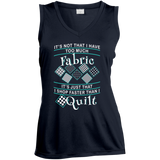 I Shop Faster than I Quilt Ladies Sleeveless V-neck - Crafter4Life - 1