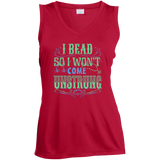 I Bead So I Won't Come Unstrung (aqua) Ladies Sleeveless V-neck - Crafter4Life - 5