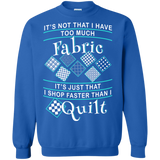 I Shop Faster than I Quilt Crewneck Sweatshirts - Crafter4Life - 6