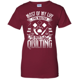 Most of My Life (Quilting) Ladies Custom 100% Cotton T-Shirt - Crafter4Life - 3