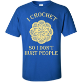 I Crochet So I Don't Hurt People Custom Ultra Cotton T-Shirt - Crafter4Life - 9