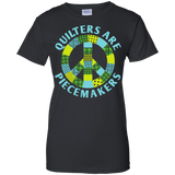 Quilters are Piecemakers Ladies Custom 100% Cotton T-Shirt - Crafter4Life - 3