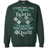 I Shop Faster than I Quilt Crewneck Sweatshirts - Crafter4Life - 5