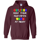 Quilters Keep Their Husbands Warm Pullover Hoodie