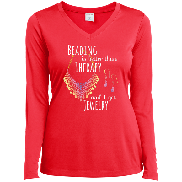 Beading is Better than Therapy Ladies LS Performance V-Neck T-Shirt
