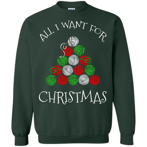 All I Want For Christmas is Yarn Crewneck Pullover Sweatshirt