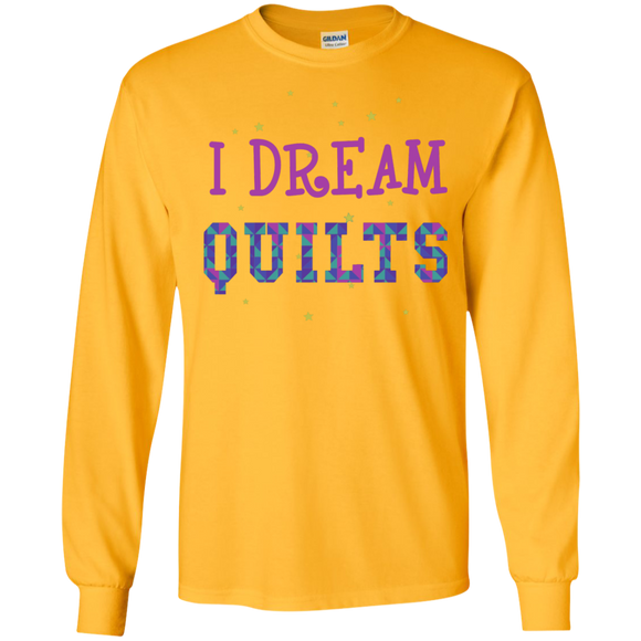 I Dream Quilts Long Sleeve Ultra Cotton T-Shirt - Crafter4Life - 1