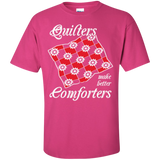 Quilters Make Better Comforters Custom Ultra Cotton T-Shirt - Crafter4Life - 7