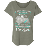 I Shop Faster than I Crochet Ladies Triblend Dolman Sleeve