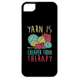 Yarn is Cheaper than Therapy iPhone Cases