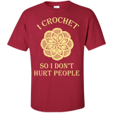 I Crochet So I Don't Hurt People Custom Ultra Cotton T-Shirt - Crafter4Life - 6