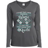I Shop Faster than I Quilt Ladies Long Sleeve Performance V-neck Tee - Crafter4Life - 6