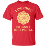 I Crochet So I Don't Hurt People Custom Ultra Cotton T-Shirt - Crafter4Life - 1