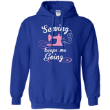 Sewing Keeps Me Going Pullover Hoodies - Crafter4Life - 8