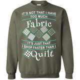 I Shop Faster than I Quilt Crewneck Sweatshirts - Crafter4Life - 10