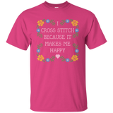 I Cross Stitch Because It Makes Me Happy Custom Ultra Cotton T-Shirt - Crafter4Life - 10