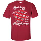Quilters Make Better Comforters Custom Ultra Cotton T-Shirt - Crafter4Life - 2